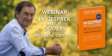 Webinar René Diekstra: In Gesprek Met Je Ouders tickets