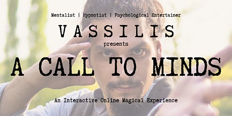 A Call to Minds - Online Interactive Mentalism Show tickets