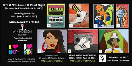 I love the 80s and 90s Game, Sip & Paint Night tickets