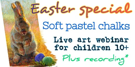 Soft Pastel Techniques - Easter Special - Art Webinar for Children 10-13 tickets