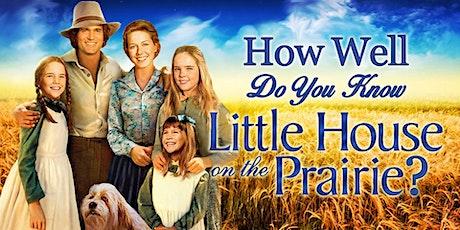 Little House Trivia Fundraiser (live host) via Zoom (EB) tickets