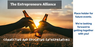 The Entrepreneurs Alliance – June Event Placeholder