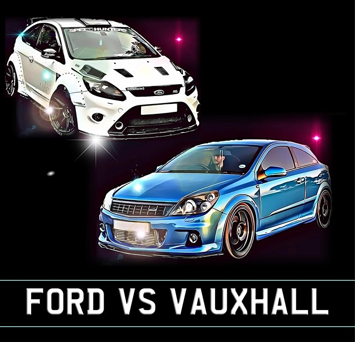 FORD vs VAUXHALL - A Celebration of 2 Automotive Favourites image