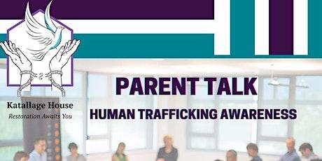 Parent Talk - Human Trafficking Awareness tickets