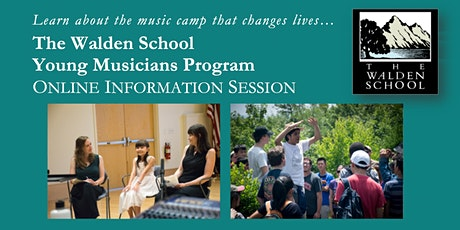 The Walden School Young Musicians Program 2021 Online Information Session 3 tickets