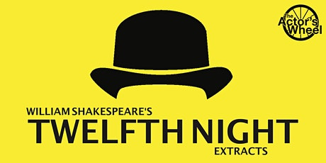 Twelfth Night Extracts tickets