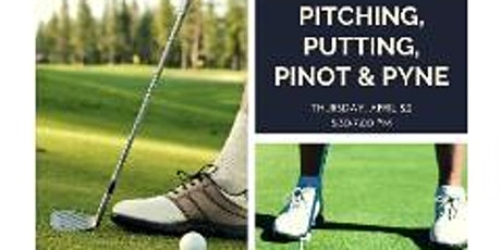 2021 Spring Kickoff - Pitching, Putting, Pinot, & Pyne tickets