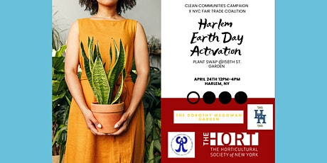 Harlem Earth Day Activation: Plant swap @ 158th st. Garden tickets