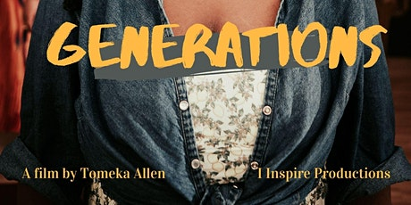 GENERATIONS- A Short Film Premiere- Red Carpet Event tickets