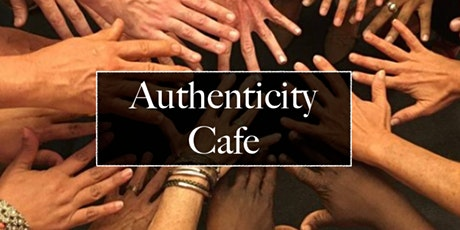 Authenticity Cafe tickets