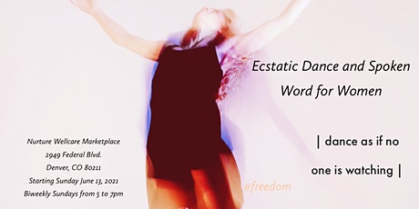 Ecstatic Dance and Spoken Word for Women tickets