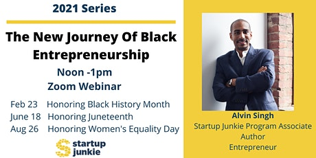 The New Journey of Black  Entrepreneurship tickets