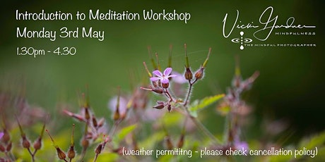 Introduction to Meditation with Vicki Gardner tickets