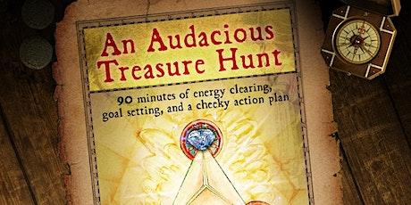An Audacious Treasure Hunt- CONFIDENCE tickets