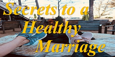 Secrets To A Healthy Marriage tickets