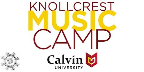 Knollcrest Music Camp 2021--High School Week tickets