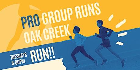 RUNS ARE BACK! Taco Tuesday Fun Run - Oak Creek PRO tickets