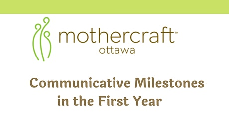 Mothercraft Ottawa EarlyON:  Communicative Milestones in the First Year tickets