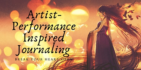 Artist Performance —Inspired Expressive Writing tickets