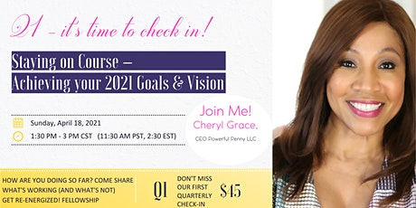 Staying On Course: Bringing Your Vision to Life & Achieving Your 2021 Goals tickets