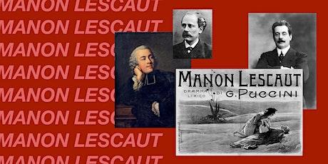 Manon Lescaut: A Playback Recital tickets