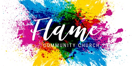 Flame Community Church - Sunday Services tickets