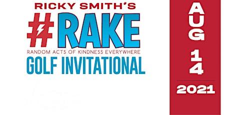 Ricky Smith's #RAKE Golf Invitational tickets