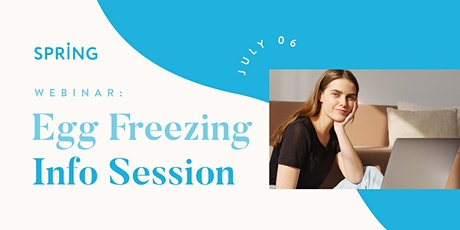 Webinar: Egg Freezing Info Session tickets