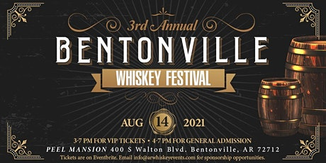 2021 Bentonville Whiskey Festival tickets