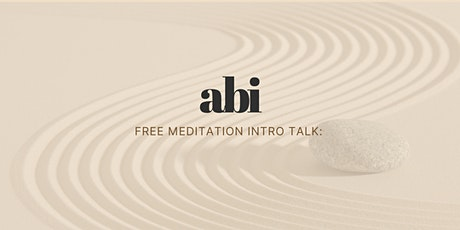 abi: Free meditation intro talk - stress and meditation benefits tickets