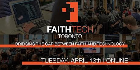FaithTech Toronto April Meetup - Online tickets