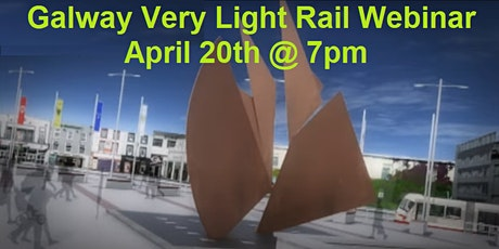 Galway Very Light Rail Webinar tickets