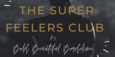 The Super Feelers Club tickets