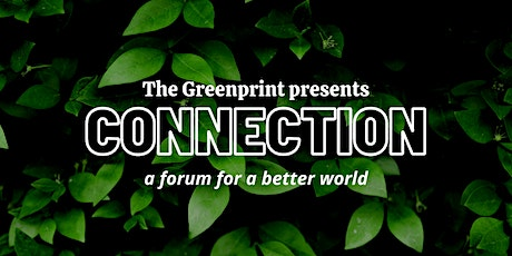 Connection -  Presented by The Greenprint - S4: Urban Gardening tickets