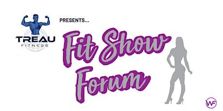 Fit Show Forum Competitor Workshop - DMV area tickets