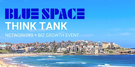 BLUE SPACE THINK TANK tickets