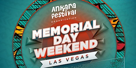 ANKARA FESTIVAL MEMORIAL DAY WEEKEND tickets