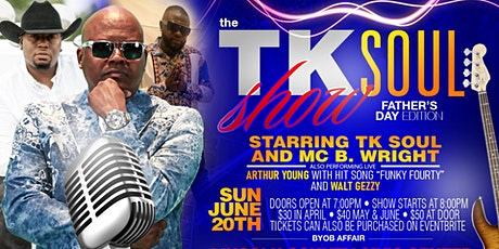 The TK Soul Show Father's Day Edition tickets