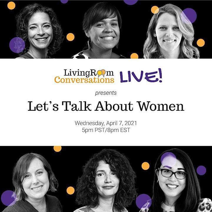 Living Room Conversations LIVE: Let's Talk About Women image