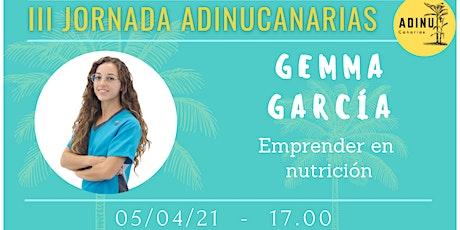 Gemma García - Emprender en Nutrición entradas