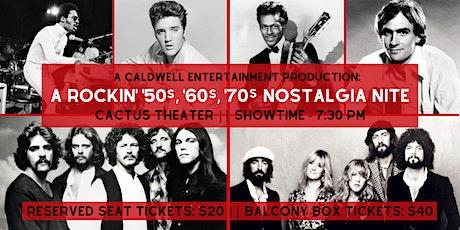 A Rockin' '50s, '60s, '70s Nostalgia Nite tickets