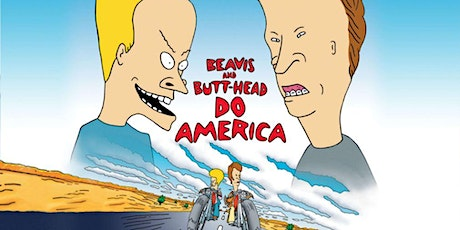 Dinner & Outdoor Movie: Beavis and Butt-Head Do America 6PM tickets
