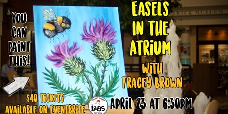 Easels in the Atrium tickets