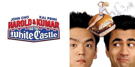 Dinner & Outdoor Movie: Harold and Kumar go to White Castle 8PM tickets