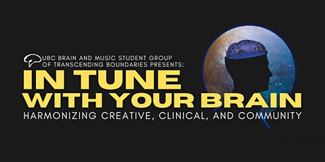 In Tune With Your Brain: Harmonizing Creative, Clinical, and Community tickets