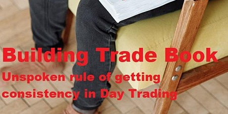 Building Your Trade Book (Day Trading) tickets