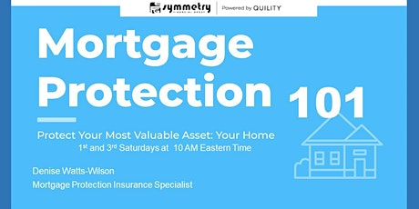 Mortgage Protection 101 tickets