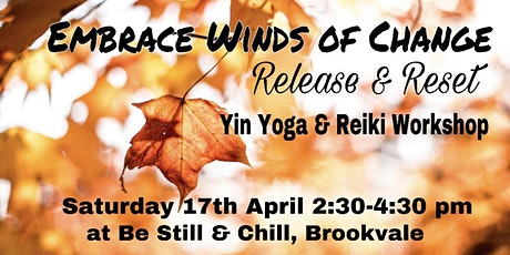 Embrace winds of change Yin yoga & Reiki Workshop tickets