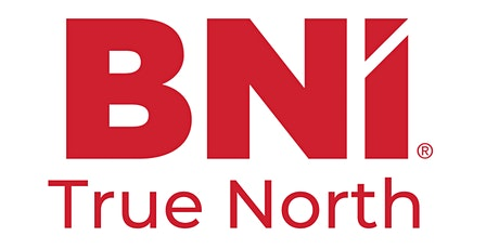 BNI True North Networking Breakfast tickets