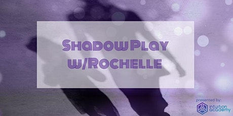 Shadow Play w/Rochelle tickets